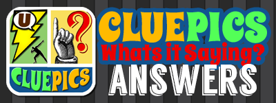 Clue Pics Answers | CluePics Cheats
